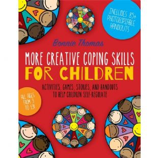 More Creative Coping Skills for Children